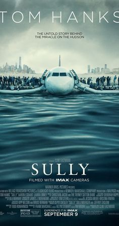 Sully - The story of Chesley Sullenberger, who became a hero after gliding his plane along the water in the Hudson River, saving all of the airplane flights 155 crew and passengers.