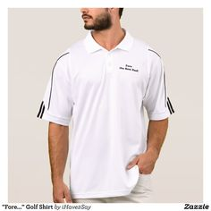 """""""Fore..."""" Golf Shirt makes a great gift for the golfer!"""