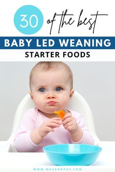 Baby led weaning can seem overwhelming, but we've broken it down for you so you know the 30 best first foods to serve when your baby or toddler is starting on solids. Check out the blog post for what age is best to start BLW, and get a complete list of the best vegetables, fruits, meats and fish, and grains and carbs for your child as well as tips for how to cook and serve them. #babyledweaning #firstfoods #babyweaningtips #startingsolids #babytips