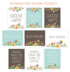 "Spring printable posters ""Choose Happy"", ""Hello Sunshine"" and ""Amazing Things Are Going to Happen"""