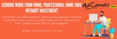 Adconnekt is an online platform, which provides genuine work from home jobs to earn money from online jobs and buy services from professionals in more than 72 job categories. Online Work From Home, Work From Home Jobs, Earn Money Online, Online Jobs, How To Make Logo, How To Make Money, Steam Cleaning Services, Typing Jobs, Job Ads