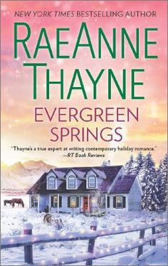 Evergreen springs by Raeanne Thayne. Click on the image to place a hold on this item in the Logan Library catalog.
