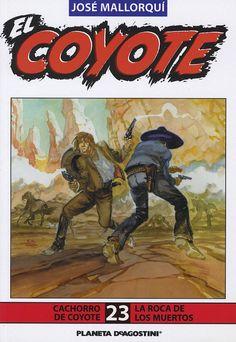 Cachorro de coyote. Ed. Planeta DeAgostini, 2003. (Col. El Coyote ; 23)