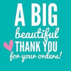 A big beautiful thank you for your orders! Body Shop At Home, The Body Shop, Lemongrass Spa, Facebook Party, Facebook Group Games, Younique Presenter, Pure Romance, Color Street Nails, Perfectly Posh