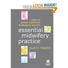 Essential Midwifery Practice: Public Health (Essential Midwifery Practice)