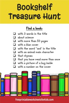 Preschool and kindergarten students will love this World Book Day activity. Use this printable treasure hunt as a fun literacy game in your classroom or as a hands-on activity to encourage reading for your homeschooling kids. In this free printable worksheet, your students will need to find 10 different books - one about science, one that rhymes, etc. You'll provide them with the checklist and then send them off on their bookshelf hunt. #worldbookdayactivity #printabletreasurehunt World Book Day Activities, Hands On Activities, Preschool Activities, Free Printable Worksheets, Worksheets For Kids, Free Printables, Literacy Games, Find A Book, Toddler Preschool