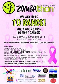 ZUMBAthon to Fight Cancer, Fundraiser, Saturday, Sep 20, Solidere will be hosting a charity event, ZUMBAthon, to dance for cancer at Downtown Beirut Souks, facing Adidas (Above Yabani).  For more information 03.752.372...