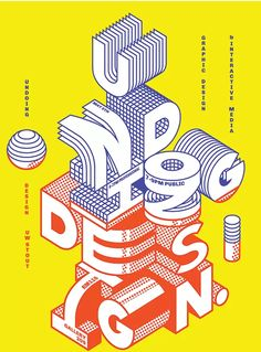 Undoing Design is the theme of UW-Stout's spring graphic design senior exhibition focusing on extracting creative opportunities from everyday interactions. Type Posters, Graphic Design Posters, Graphic Design Typography, Graphic Design Illustration, Poster Designs, Graphic Designers, Product Design Poster, Typo Design, Geometric Graphic