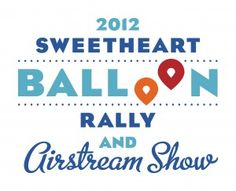 Sweetheart Balloon Rally & Airstream Show in #Loveland, #Colorado in August. #ballooning #airstream