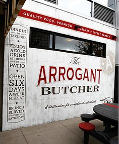 Great name. For good cuts of meat, I, too, would put up with an arrogant butcher.