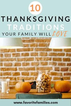 10 Thanksgiving Traditions Your Family Will Love