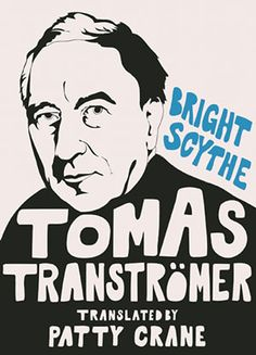 Bright Scythe: Selected Poems by Tomas Transtromer