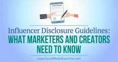 Influencer Disclosure Guidelines: What Marketers and Creators Need to Know by Laura Danforth on Social Media Examiner. Internet Marketing Company, Digital Marketing Services, Social Media Marketing, Marketing Videos, Social Media Books, Network Marketing Tips, Influencer Marketing, Seo Consultant, Marketing Consultant