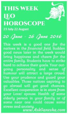 This Week Leo Horoscope (20th June 2016 - 26th June 2016). Askganesha.com