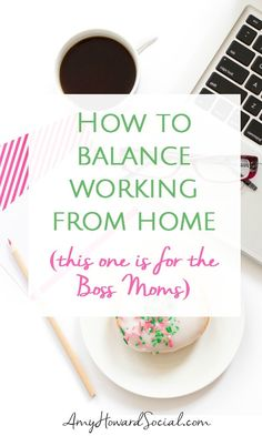 How To Balance Working From Home. Great tips here!
