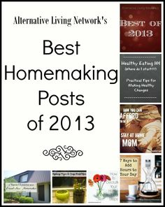 Best Homemaking Posts of 2013. TONS of Inspiration for the busy homemaker!