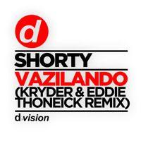 Shorty - Vazilando (Kryder & Eddie Thoneick Remix) [OUT NOW] by d:vision on SoundCloud