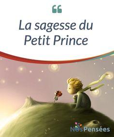 La sagesse du Petit Prince  De #nombreuses personnes du monde entier ont été #marquées par l'histoire du Petit Prince. Et avant de lire le livre, beaucoup de lecteurs pensaient qu'il s'agissait d'un conte de fées, de princes, de princesses et de #sorcières.  #Livres