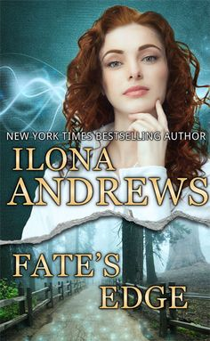UK #CoverReveal Fate's Edge (The Edge #3) by Ilona Andrews.