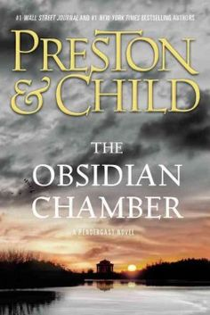 The Obsidian chamber : a Pendergast novel - Peabody South Branch - Large Print