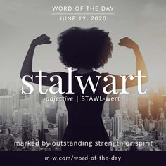 'Stalwart' is the #wordoftheday . #language #languagelearning #merriamwebster #dictionary Unusual Words, Weird Words, Rare Words, Big Words, Unique Words, Cool Words, Writers Write, Interesting Quotes, Word Of The Day