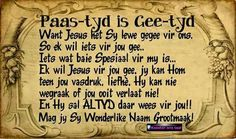 Paasfees Easter Songs, Afrikaanse Quotes, Videos Funny, Bible Quotes, Verses, Wisdom, Faith, My Love, Words