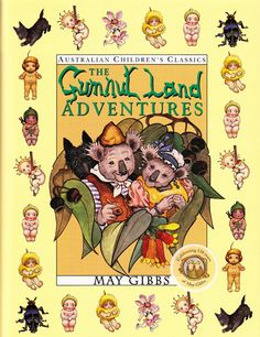 Gumnut Land Adventures by May Gibbs Hardcover, Deluxe) Vintage Children's Books, Vintage Posters, Quirky Art, Baby Tattoos, All Nature, Scottie Dog, Australian Artists, Book Authors, My Books