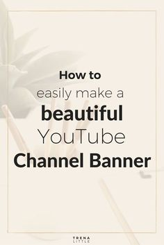 Videos are the next frontier in marketing. If you want your channel to look professional and you want viewers to take you seriously, you will need an eye-catching channel banner. Here are some tips. Inbound Marketing, Marketing Tools, Marketing Digital, Affiliate Marketing, Social Media Marketing, Content Marketing, Marketing Ideas, Marketing Software, Business Marketing