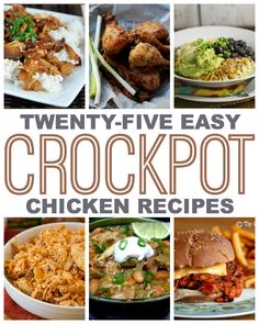 25 Easy Crock Pot Chicken Recipes - This Gal Cooks #chicken #slowcooker #dinner (all would have to be adapted for our family)