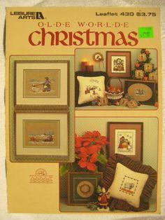 Christmas Cross Stitch Patterns OLDE WORLDE CHRISTMAS Leisure Arts Leaflet 430