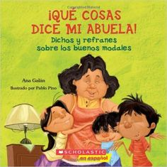 Qué cosas dice mi abuela: (Spanish language edition of The Things My Grandmother Says) (Spanish Edition): Ana Galan: 9780545328630: Amazon.com: Books
