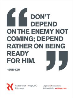 "Don't depend on the enemy not coming; depend rather on being ready for him. quote by Sun Tzu. Sun Tzu and ""The Art of War"" - a quote for modern times. Sun Tzu, Theodore Roosevelt, Roosevelt Quotes, Great Quotes, Me Quotes, Inspirational Quotes, Sensible Quotes, Motivational, Epic Quotes"