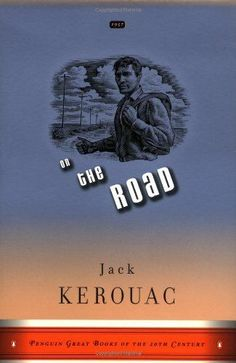 On the Road: (Penguin Great Books of the Century) Jack Kerouac Penguin Books Best Travel Books, Best Books To Read, Great Books, My Books, Amazing Books, Jack Kerouac, Henry Miller, Jane Austen, Tio Tom