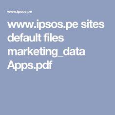 www.ipsos.pe sites default files marketing_data Apps.pdf Apps, Marketing Data, App, Appliques