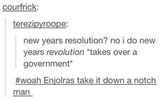 Enjolras needs to take it down a notch and get off Tumblr.