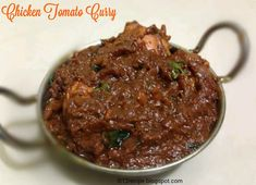 Normally onion, tomato masala is the base for most of all Indian curries. The quantity of onion is always dominant or same as that of tomato. But here as its name implies tomato is the main ingredient in the gravy of chicken. Curry Recipes, Vegan Recipes, Cooking Recipes, Indian Chicken Dishes, Chettinad Chicken, Tomato Curry, Quick Meals, Easy Dinners, Curry Dishes