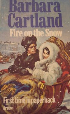 Fire on the snow, Barbara Cartland Romance Novel Covers, Romance Novels, Gothic Books, Vintage Romance, Historical Romance, Romances, Book Stuff, Cover Art, Book Covers