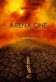Arena One: Slaverunners (Book #1 of the Survival Trilogy) by Morgan Rice http://www.amazon.com/dp/B0074PTDWK/ref=cm_sw_r_pi_dp_p0Biwb07ZYD8H