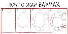 How to draw Baymax Step by step to draw Baymax from Big Hero 6