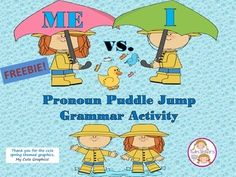 "Step into cute rubber boots and download this freebie to get your students jumping into correct pronoun use this springtime!   Just spread out the two puddles and ask the student to jump to the correct answer to finish a sentence.    An  ""I"" and ""Me"" pronoun teaching page, colorful puddles and teaching cards, and also an ink- saving card and puddle version in black and white are included in the download."