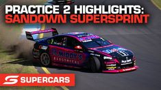 Practice 2 Highlights - Penrite Oil Sandown SuperSprint | Supercars 2021 V8 Supercars, Super Cars, Highlights, Oil, Luminizer, Hair Highlights, Highlight, Butter