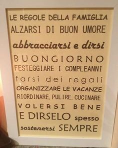 Regole della famiglia (Rules of the Family) Wake up in a good mood. Hug each other and say good morning. Love Words, Beautiful Words, Autogenic Training, My Life Style, Magic Words, Family Love, Quotations, Best Quotes, Philosophy