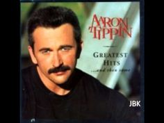 Aaron Tippin   -There Ain't Nothin' Wrong With the Radio