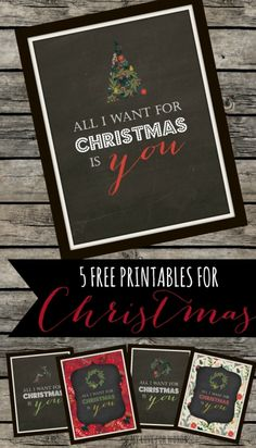 """5 free """"All I want for Christmas"""" printables"""