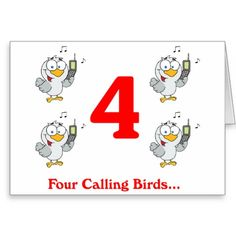 On the 4th Day of Christmas four calling Birds Greeting Card