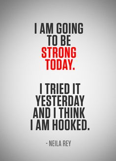 I am going to be strong today. I tried it yesterday and I think I am hooked. #mondaymotivation #motivation #fitness