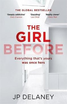The Girl Before by J. Delaney, available at Book Depository with free delivery worldwide. Minimalist House Design, Minimalist Home, Paula Hawkins, Best Sellers, Addiction, Mysterious, Opportunity, Death, Live
