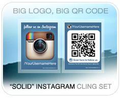 "See new 2016 versions -> https://www.pinterest.com/pin/53128470582956923/    ""Solid Pair"" Interior Social Media Window Decal / Window Cling Pair - Instagram Variation - BIG QR Code, Big Username! Bright colors!"