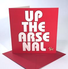 Oh err - Up the Arse. Arsenal, Birthday Cards, Football, Fancy, Bday Cards, Soccer, Futbol, American Football, Birthday Greetings