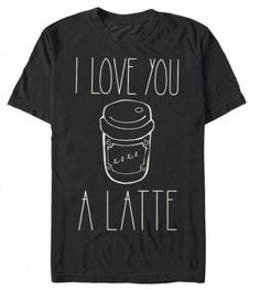 Valentine Shirts Featuring Coffee. Because just about everybody loves coffee more than they love romantic relationships. That might be an exaggeration. If it's early in the relationship, it might be a tie with coffee.  I actually don't drink coffee. Tea for me. I wish I could drink coffee. It's such a lovely drug in theory, but it gives me a tightness in my chest. I grind my teeth.   #coffee